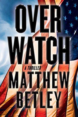 Overwatch: A Thriller (The Logan West Thrillers)