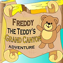 Freddy the Teddy's Grand Canyon Adventure