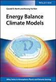 img - for Energy Balance Climate Models (Wiley Series in Atmospheric Physics and Remote Sensing) book / textbook / text book