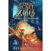 The Secret Zoo: Secrets and Shadows (Secret Zoo, 2)