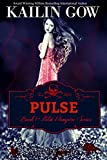 PULSE (PULSE Vampire Series Book 1)