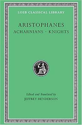 Acharnians/Knights