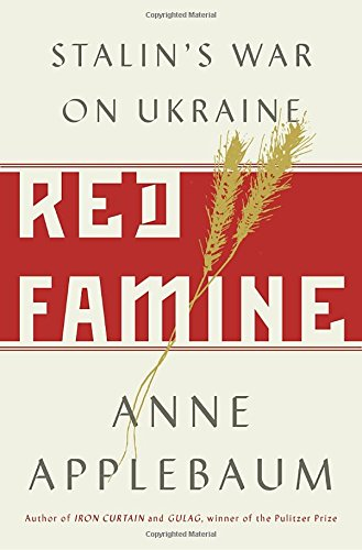 Red Famine: Stalin's War on Ukraine cover