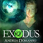 Exodus: The Omega Group, Book 5 | Andrea Domanski