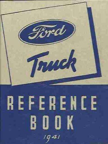 1941 FORD TRUCK & PICKUP V-8 85 HP & 95 HP FLATHEAD OWNERS INSTRUCTION & OPERATING MANUAL 41 pdf epub