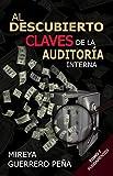 """AL DESCUBIERTO CLAVES DE LA AUDITORè""""¥A INTERNA: TOMO 1 FUNDAMENTOS (Spanish Edition)"""