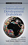 img - for Emerging Practices in International Development Evaluation (Hc) (Evaluation and Society) book / textbook / text book