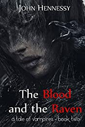 The Blood and the Raven: A Tale of Vampires