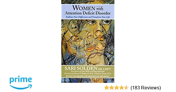 df625bd4707e Women with Attention Deficit Disorder 2nd (second) edition Text Only: Sari  Solden: 9780978590925: Amazon.com: Books