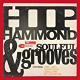Hip Hammond & Soulful Grooves (Blue Note Explosion)