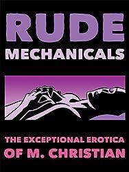 Rude Mechanicals: Technorotica