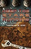 img - for Keep the Stars Running by Lexi Ander (2015-05-13) book / textbook / text book