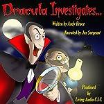 Dracula Investigates.... | Andy Bruce