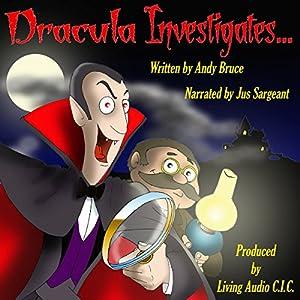Dracula Investigates.... Audiobook