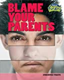 Blame Your Parents, Buffy Silverman, 1410928411