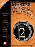 Mel Bay's Master Anthology of Fingerstyle Guitar Solos: Featuring Solos by the World's Finest Fingerstyle Guitarists!