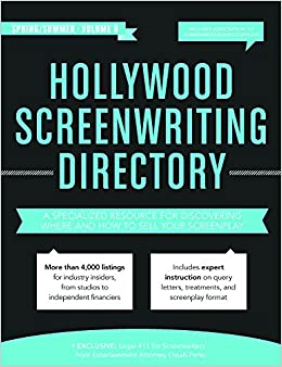 Dinah Perez - Hollywood Screenwriting Directory Spring/summer 8th Edition: A Specialized Resource For Discovering Where & How To Sell Your Screenplay