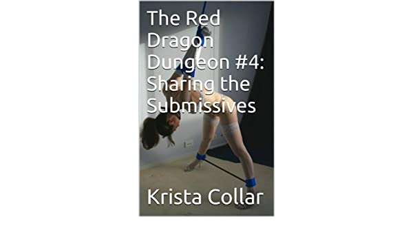 Sharing the Submissives (The Red Dragon Dungeon Book 4)
