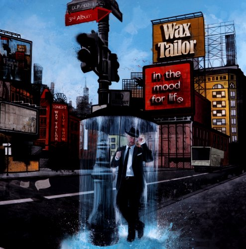 In The Mood For Life (Wax Tailor In The Mood For Life)
