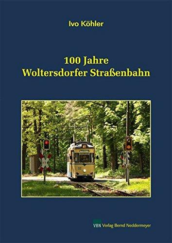 100 Jahre Woltersdorfer Straßenbahn