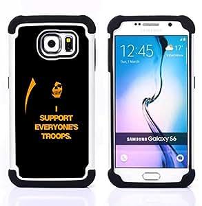 GIFT CHOICE / Defensor Cubierta de protección completa Flexible TPU Silicona + Duro PC Estuche protector Cáscara Funda Caso / Combo Case for Samsung Galaxy S6 SM-G920 // I Support Everyone's Troops //