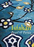 Isfahan, Wilfrid Blunt, 1873429444