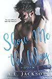 Show Me the Way (Fight for Me) (Volume 1)