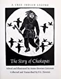 The Story of Chakapas, P. G. Downes, 0920806910