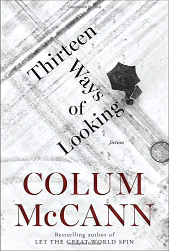 Image of Thirteen Ways of Looking: Fiction