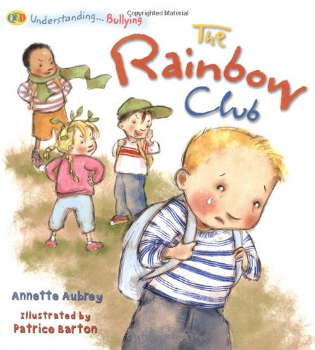 The Understanding... the Rainbow Club (Qed Understanding - Bullying) ebook