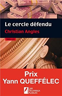 Christian Angles - Le cercle défendu