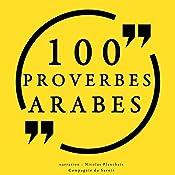 100 proverbes arabes |  auteur inconnu