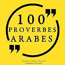 100 proverbes arabes   Livre audio Auteur(s) :  auteur inconnu Narrateur(s) : Nicolas Planchais