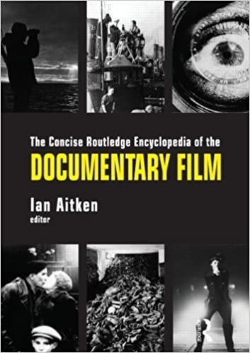 The Concise Routledge Encyclopedia of the Documentary Film (2013-02-08)