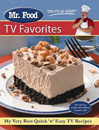 Mr food tv favorites my very best quick and easy tv for Mr cuisine edition plus