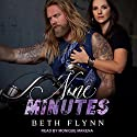 Nine Minutes: Nine Minutes Series #1 Audiobook by Beth Flynn Narrated by Monique Makena