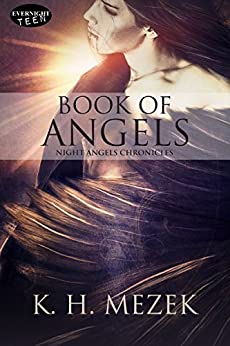 Book of Angels (Night Angels Chronicles 2) by [Mezek, K.H.]