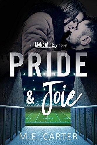 Pride & Joie (#MyNewLife Book 2)
