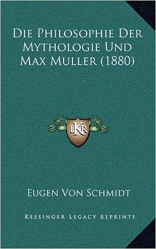 Book Die Philosophie Der Mythologie Und Max Muller (1880)
