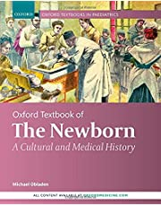 Oxford Textbook of the Newborn: A Cultural and Medical History