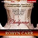 Chelynne Audiobook by Robyn Carr Narrated by Alison Larkin