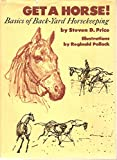 Get a Horse!, Steven D. Price, 0670337498