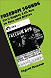 img - for Freedom Sounds: Civil Rights Call out to Jazz and Africa book / textbook / text book