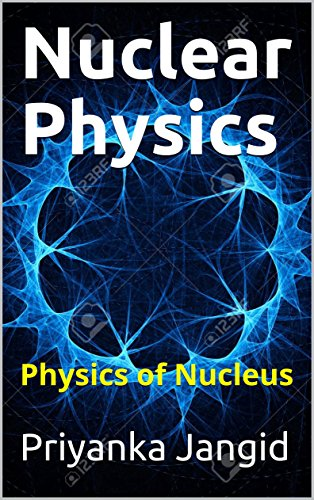 Nuclear Physics Ebook