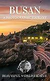 Busan: A Photographic Journey