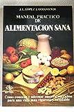 img - for Manual pr ctico de alimentaci n book / textbook / text book