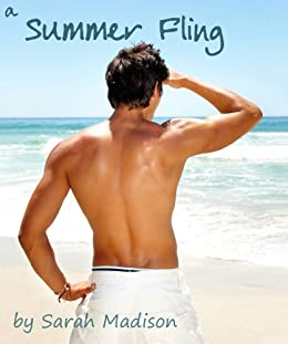 A Summer Fling by [Madison, Sarah]