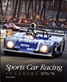 Sports Car Racing in Camera, 1970-79, Paul Parker, 1844254712