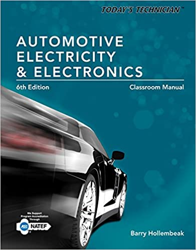 Today's Technician: Automotive Electricity and Electronics, Classroom and Shop Manual Pack (MindTap Course List)