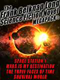 The Frank Belknap Long Science Fiction Novel MEGAPACK®: 4 Great Novels